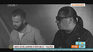 Klippremier: New Level Empire X Republic - Valódi